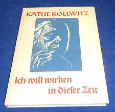 Käthe Kollwitz - Ich will wirken in dieser Zeit mit 4 Holzschnitten