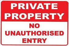 PRIVATE PROPERTY NO UNAUTHORISED ENTRY - 300 X 225MM - METAL SIGN