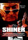 SHINER (2001) DVD - EX NOLEGGIO