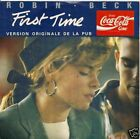 "45 TOURS--ROBIN BECK--THE FIRST TIME ""PUB COCA-COLA"""