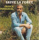 45 TOURS 7 ' SINGLE--FRANCK FERNANDEL--SAUVE LA VIE--1987