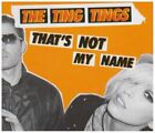 THE TING TINGS 'THAT'S NOT MY NAME+REMIX' UK 2-TRACK