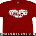 LOVE HATE Fist Knuckle Tattoo T-Shirt All Sizes Colors