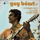 EP 2 TITRES--GUY BEART--L'ESPERANCE FOLLE