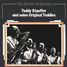 The Bands of Europe : Teddy Stauffer und seine Original Teddies BILLY TOFFEL Ne