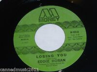 Eddie Horan: Losing You/ I'm Gonna Speak Out   [New/Unplayed]