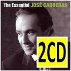 JOSE CARRERAS The Essential 2CD BRAND NEW Best Of