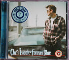 "CHRIS ISAAK ""FOREVER BLUE"""