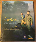 GENS DE RIVIERE La Seine et ses affluents by S.Lucas J.P.Gazeau (Book in french)