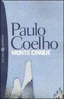 PAULO COELHO,Monte Cinque,Bompiani Tascabili