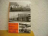 Bahn im Bild 35 Elektrotriebwagen der ÖBB Triebwagen A