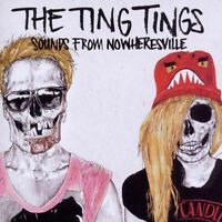 THE TING TINGS. SOUNDS FROM NOWHERESVILLE (2012)