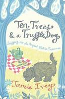 Ten Trees and a Truffle Dog: Sniffing Out the Perfect Plot in Provence-ExLibrary