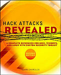 Hack Attacks Revealed: A Complete Reference for UNIX, Windows, and-ExLibrary