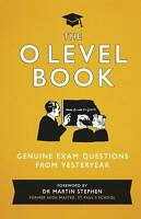 The O Level Book: Genuine Exam Questions from Yesteryear-ExLibrary