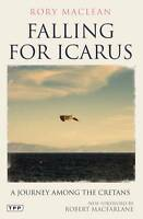 Falling for Icarus: A Journey among the Cretans-ExLibrary