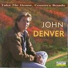 John Denver. ' TAKE ME HOME, COUNTRY ROADS ' CD includes Ponies, For You . .