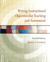 Writing Instructional Objectives for Teaching and Assessment, Seventh-ExLibrary