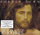 J.D. Souther-Border Town - The Very Best Of (US IMPORT) CD NEW