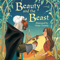 Beauty and the Beast. Illustrated by Victor Tavares (Picture Books)-ExLibrary