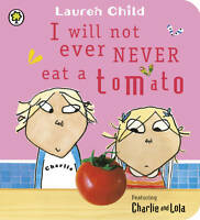 I Will Not Ever Never Eat a Tomato (Charlie and Lola)-ExLibrary