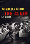 "Passion is a Fashion: The Real Story of the ""Clash""-ExLibrary"