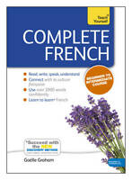 Complete French Beginner to Intermediate Book and Audio Course: Learn to read, …
