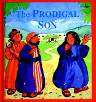 The Prodigal Son (Stories Jesus Told)