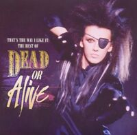 Dead Or Alive - That's The Way I Like It: The Best of Dead Or (2011) CD | NEU&OV