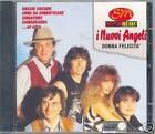 I NUOVI ANGELI - Donna Felicità - CD - MUS