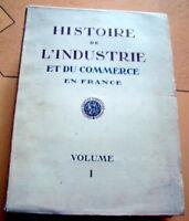 HISTOIRE DE L INDUSTRIE ET COMMERCE EN FRANCE / 1926
