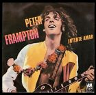 """PETER FRAMPTON - SPAIN 7"""" AM 1978 - TRIED TO LOVE / YOU DON'T HAVE TO WORRY"""