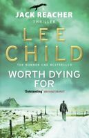 Worth Dying For: (Jack Reacher 15)-Lee Child