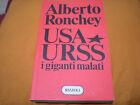 Usa Urss i giganti malati Alberto Ronchey