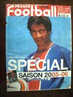 FRANCE FOOTBALL N° 3095 / 2 AOÛT 2005 : SPÉCIAL SAISON 2005-06  L1, L2, NATIONAL