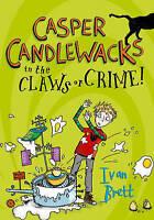 Casper Candlewacks in the Claws of Crime!, Brett, Ivan, New Book