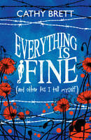 Everything Is Fine (And Other Lies I Tell Myself), Brett, Cathy, New Book