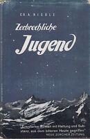 Ch. A. Nicole: Zerbrechliche Jugend   1944