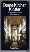 Dome - Kirchen - Klöster aus 10 Jahrhunderten   1989