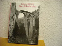 Bahn im Bild 103 Die Albulabahn RhB Rhätische Bahn