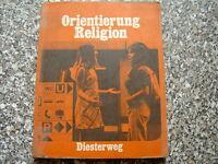 Orientierung Religion - Reliogionsbuch für das 5./6. Schuljahr Diesterweg Verlag