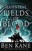 Hannibal: Fields of Blood Ben Kane Hardback