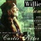 Willie Nelson - Six Hours at Pedernales (1994)