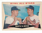 1960 Topps #160 Rival All-Stars Mickey Mantle & Ken Boyer, Ex - Mint Condition.