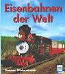 Eisenbahnen der Welt. von Dietmar Klubescheidt
