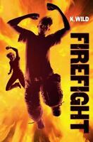 Firefight by Wild, Kate in Used - Very Good