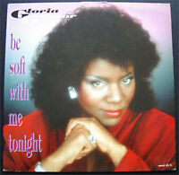 GAYNOR Gloria 12'' Be soft with me tonight (3 remixes)