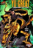 Yu, the Great (A Chinese Legend) (Graphic Myths and Legends)-Paul D Storrie, San
