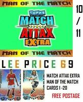 MATCH ATTAX EXTRA 10/11 CHOOSE ANY MAN OF THE MATCH CARDS 1 - 20