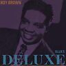 Roy Brown - Blues Deluxe ( CD ) NEW / SEALED